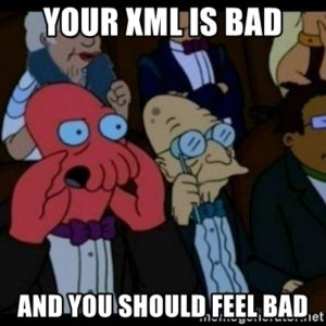 your-xml-is-bad-and-you-should-feel-bad