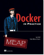 Notes on Docker in Practice Part 1