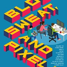 Blood, Sweat, and Pixels Review
