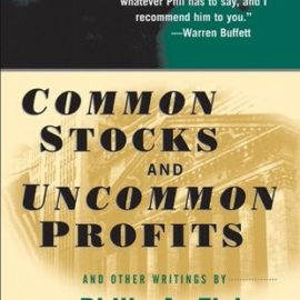 Common Stocks and Uncommon Profits and Other Writings Review