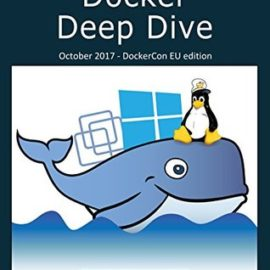 Docker Deep Dive Review