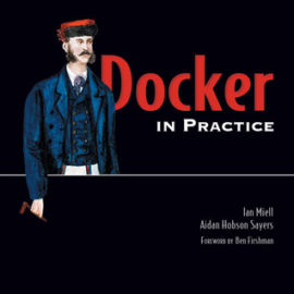 Docker in Practice Review
